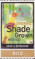 ORGANIC SHADE GROWN MEXICO