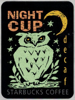 DECAF NIGHT CUP